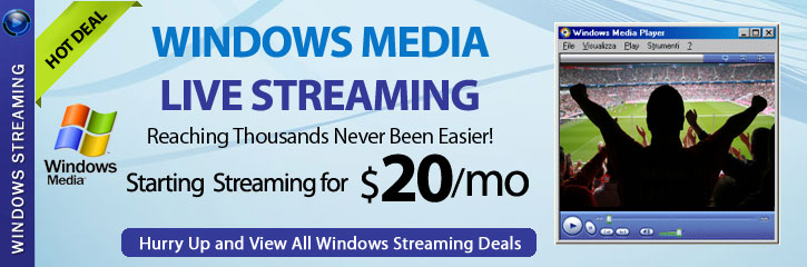Windows Media Streaming Deal - CLICK HERE